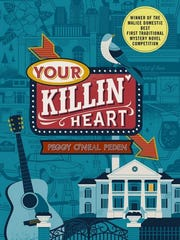 """""""Your Killin' Heart"""" by Peggy O'Neal Peden"""