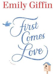 "The cover of ""First Comes Love"" by Emily Giffin."