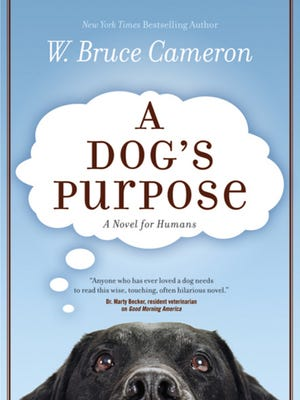 """""""A Dog's Purpose: A Novel for Humans,"""" W. Bruce Cameron"""