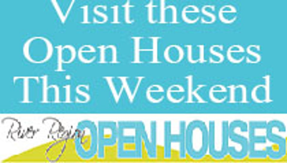 Visit these open houses this weekend.