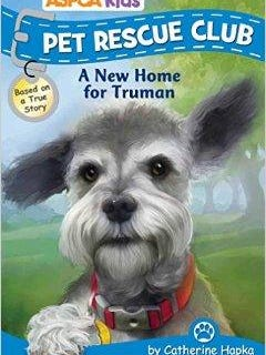 'A New Home for Truman' by Catherine Hapka