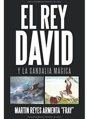 El Rey David y la Sandalia Mágica.