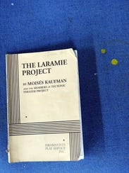 The Laramie Project is a play dramatizing documentation of the torture and death of Matthew Shepard in Laramie, Wyoming, in 1998.