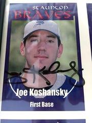 Joe Koshansky's Staunton Braves baseball card when