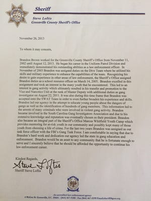 Sheriff Steve Loftis wrote a letter of recommendation for former deputy Brandon Bown after his employment ended at the Sheriff's Office.