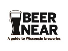 Beer Near: A guide to Wisconsin breweries