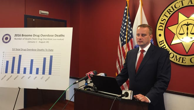 Broome County District Attorney Steve Cornwell said in August that 58 people have died from drug overdoses countywide since January.