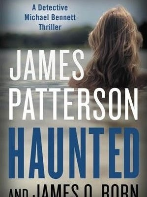 """""""Haunted,"""" James Patterson and James O. Born"""