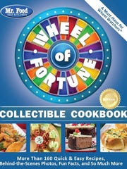 """The Mr. Food Test Kitchen Wheel of Fortune Collectible Cookbook"" by Mr. Food Test Kitchen (Mr. Food, $21.95)."