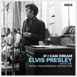 "This CD cover image released by RCA shows ""If I Can Dream,"" a release by Elvis Presley with the Royal Philharmonic Orchestra."