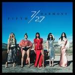 """Fifth Harmony, """"7/27"""""""