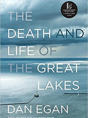 """The Death and Life of the Great Lakes,"" by Dan Egan"
