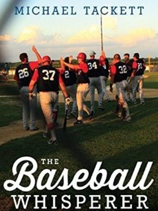 636090270322860613-The-Baseball-Whisperer.jpg