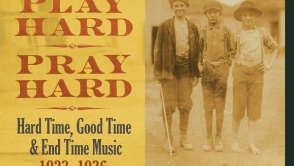 Cover of Work Hard, Play Hard, Pray Hard