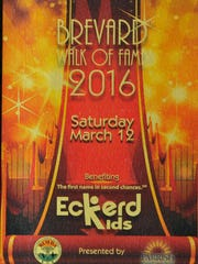 The March 12th event the Brevard Walk of Fame 2016 will  benefit Eckerd Kids.