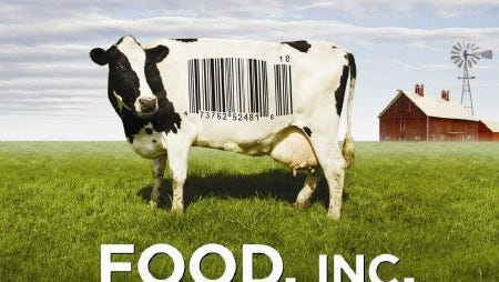 """""""Food, Inc."""" is a documentary from 2008."""