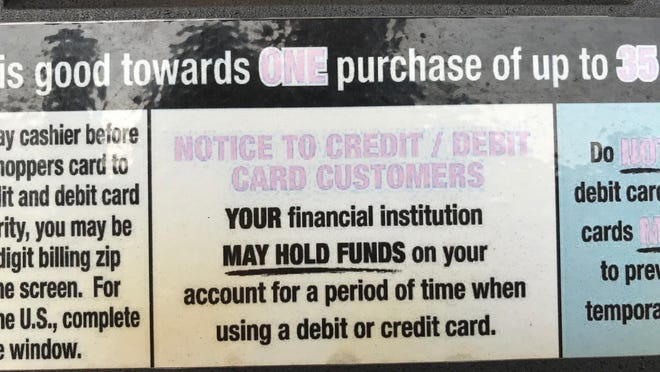 This notice is on the Kroger gas pumps at Sterling Bazaar in Peoria. Not mentioned is the amount of the hold, $125.