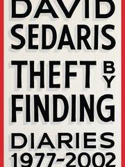 Theft by Finding: Diaries 1977-2002. By David Sedaris.