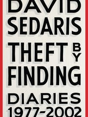 'Theft By Finding: Diaries 1977-2002' by David Sedaris.
