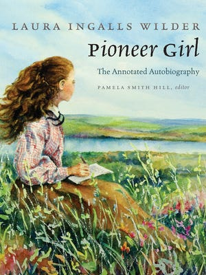 """""""Pioneer Girl: The Annotated Autobiography"""" by Laura Ingalls Wilder will arrive in bookstores in November 2014. The cover illustration is by Judy Thompson."""