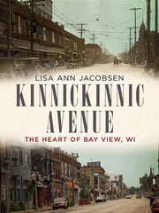 Kinnickinnic Avenue: The Heart of Bay View, WI. By