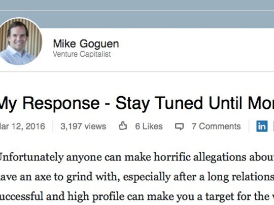Mike Goguen says a defense is coming on his LinkedIn