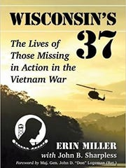 Author Erin Miller communicated with hundreds of people to write profiles of 37 Wisconsin men who have been listed as missing in action from the Vietnam War.