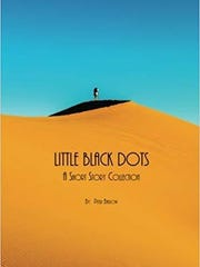 """""""Little Black Dots: A Short Story Collection"""" by Pater Barlow."""