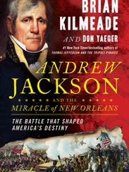 "Brian Kilmeade's latest book, ""Andrew Jackson and the"