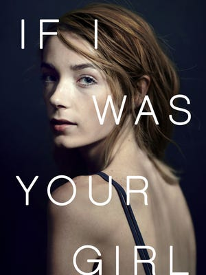 'If I Was Your Girl' by Meredith Russo