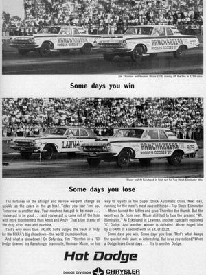 "Back in 1963, Dodge promoted its winning ways on the drag strip with its famous ""Some Days You Win; Some Days You Lose"" print ad. Even though the name Moser is misspelled (Mozer is incorrect), Dodge got the message across it was all-in on racing."
