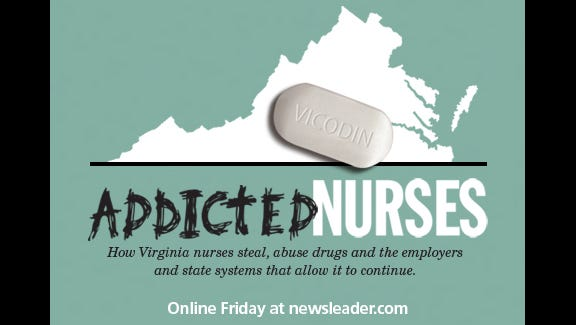 Addicted Nurses, a special investigation, is coming Friday to www.addicted-nurses.newsleader.com.