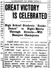The March 21, 1916, edition of the Lafayette Journal tells of students holding a nightshirt parade to celebrate the school's state championship.