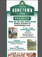 The Clarion-Ledger brings Hometown Friday to Brandon on Friday, October 10 with a fun-filled day.