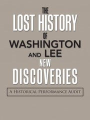 """""""The Lost History of Washington and Lee: New Discoveries"""""""