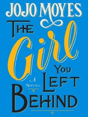 'The Girl You Left Behind' by JoJo Moyes