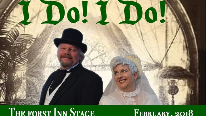 The Forst Inn Arts Collective presents 'I Do! I Do!' Feb. 16-March 11 in Tisch Mills.