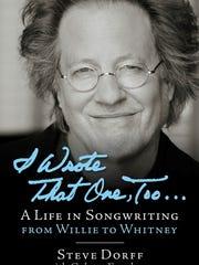 """I Wrote That One, Too"" by Steve Dorff"