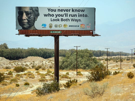 A sign that is part of Caltrans' safety campaign along the I-10 near the Date Palm exit on Saturday, July 15, 2017.