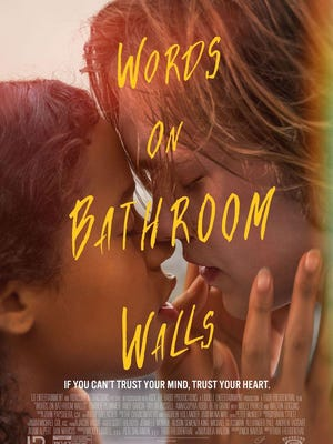 "The theatrical poster for the Wilmington-shot movie ""Words on Bathroom Walls."""