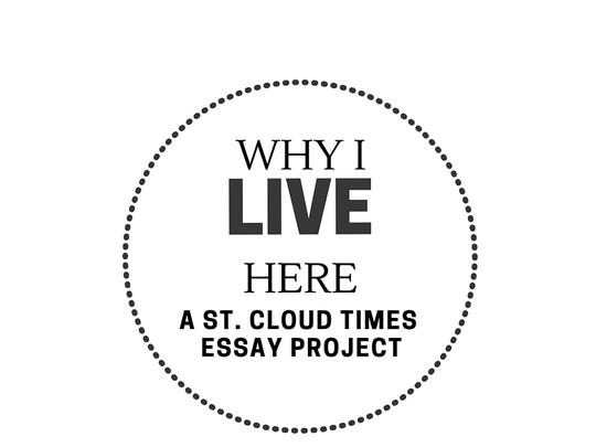 Why I Live Here: A St. Cloud Times essay project