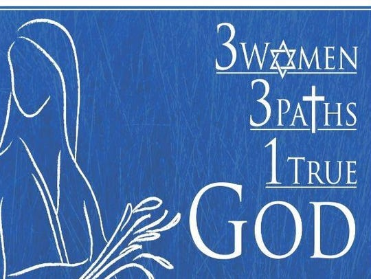 """3 Women, 3 Paths, 1 True GOD"" will be performed at"