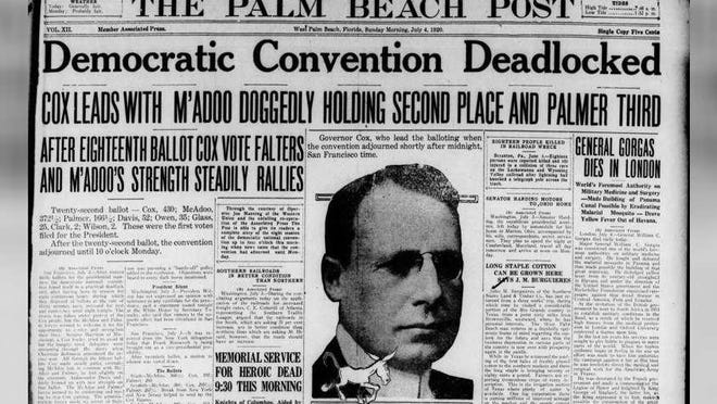 The big headline on the front page of The Palm Beach Post on July 4, 1920, was about Ohio governor and presidential candidate James Cox, whose family enterprise owned this newspaper from 1969 to 2018.