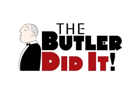 "Cabaret Theatre continues its third season with Sept. 25 -27 performances of ""The Butler Did It.""  Tickets are $30 per person and include dinner."