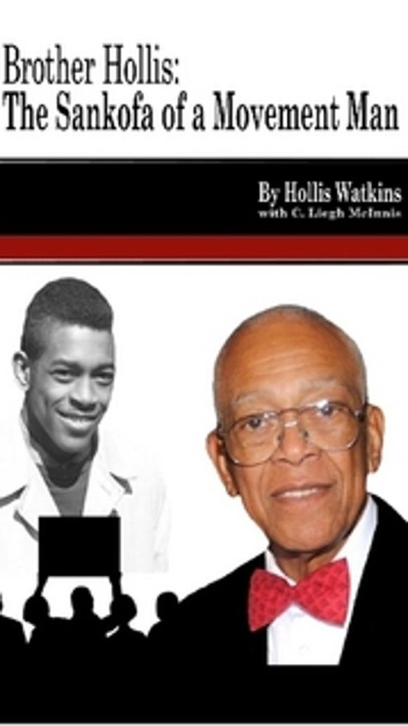 Civil rights pioneer Hollis Watkins tells his story in his new memoir.