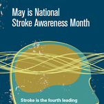 In recognition of National Stroke Month, Barnabas Health urges you to recognize the symptoms of a stroke