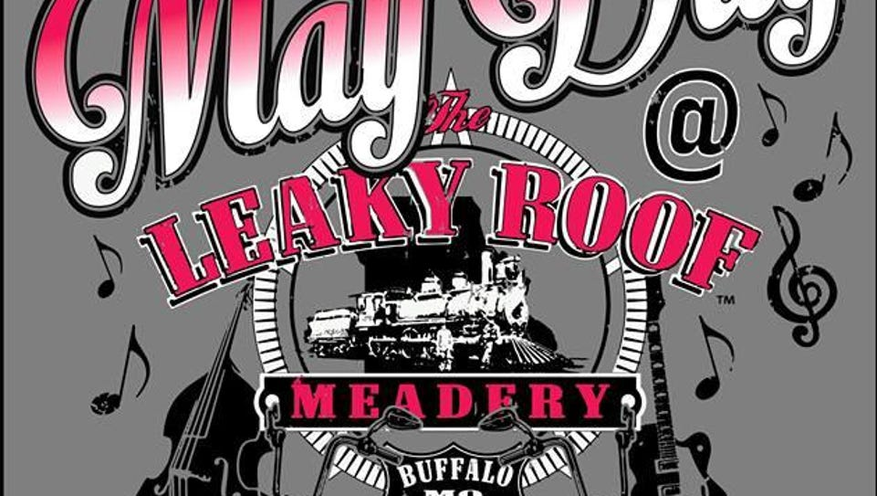 Leaky Roof Meadery is holding its first May Day festival