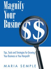"The cover of Maria Semple's ""Magnify Your Business"""