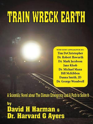 """Train Wreck Earth"" is a new novel by Boone authors David Harman and Dr. Harvard Ayers."