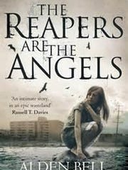 'The Reapers are the Angels' by Alden Bell